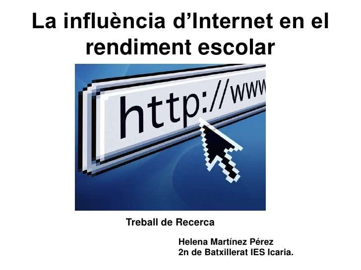 La influencia de Internet en el rendimiento escolar