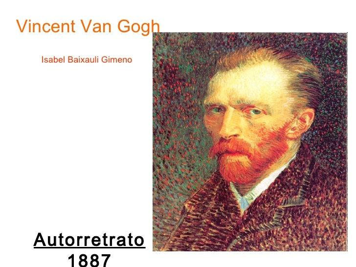 Vincent Van Gogh Autorretrato 1887 Isabel Baixauli Gimeno