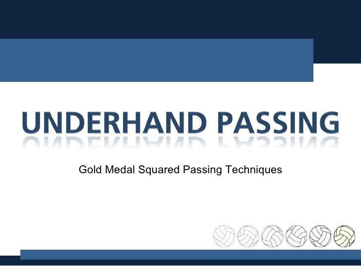 Gold Medal Squared Passing Techniques