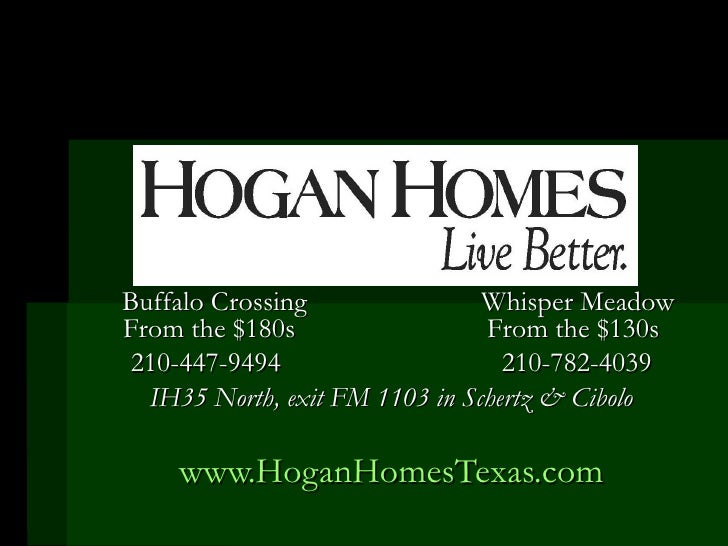 Buffalo Crossing   Whisper Meadow From the $180s From the $130s 210-447-9494  210-782-4039 IH35 North, exit FM 1103 in Sch...
