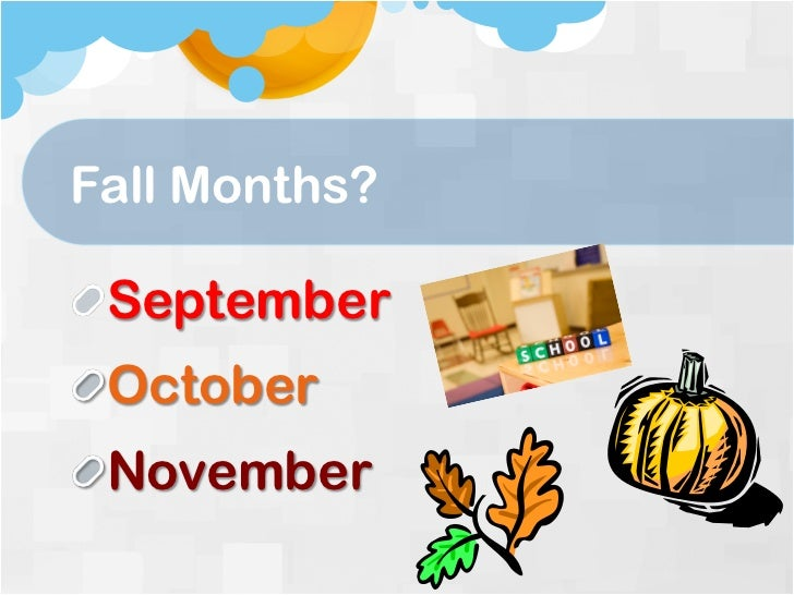 Months In Fall: Powerpoint Weather