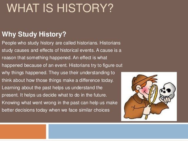​Why is History Important?​