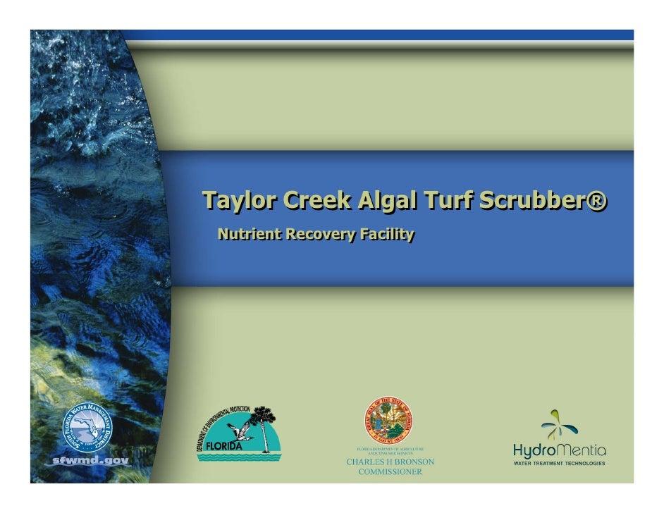 Taylor Creek Algal Turf Scrubber®  Nutrient Recovery Facility  Nutrient Recovery Facility