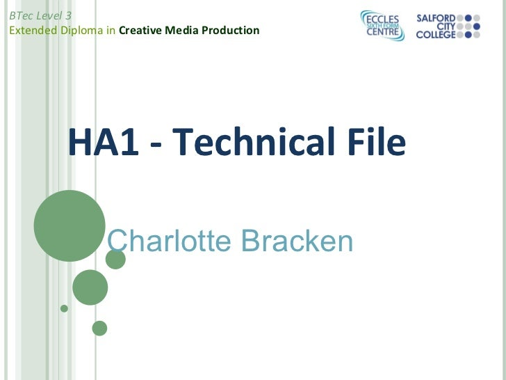 HA1 - Technical File Charlotte Bracken