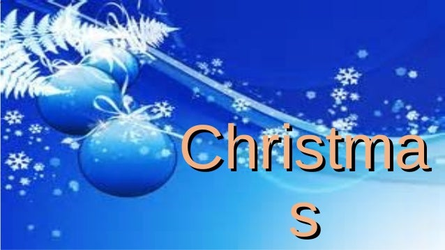 ChristmaChristma ss