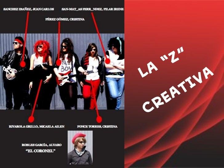 """LA """"Z"""" CREATIVA"""