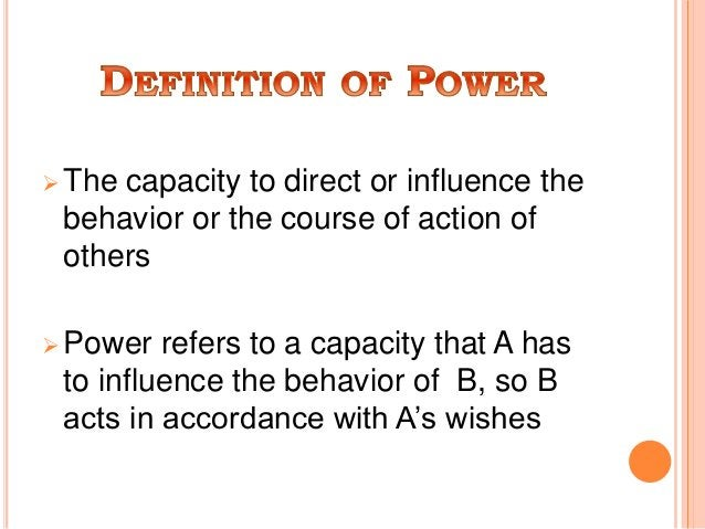  Power does not require goal similarity, only dependence  Leadership requires some match between the goals of the leader...
