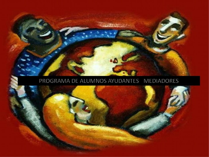 PROGRAMA DE ALUMNOS   AYUDANTES  -  MEDIADORES