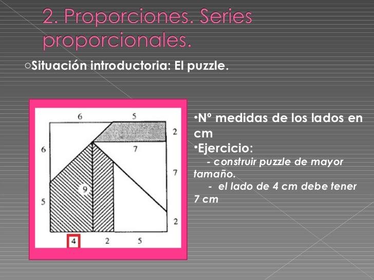 <ul><li>Situación introductoria: El puzzle. </li></ul><ul><li>Nº medidas de los lados en cm </li></ul><ul><li>Ejercicio: <...
