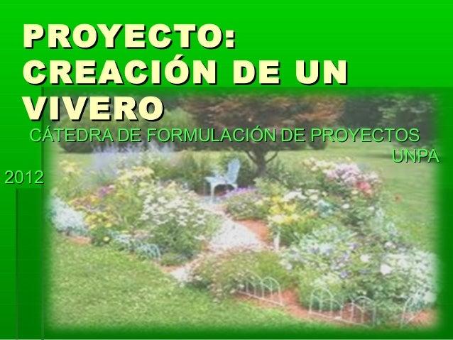 Ejemplo de proyecto for Proyecto productivo de vivero forestal