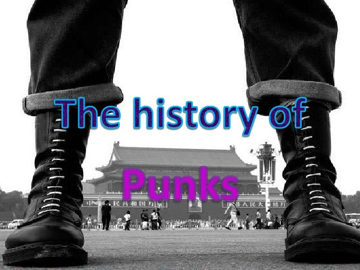 The history of<br />Punks<br />