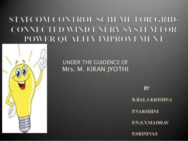 UNDER THE GUIDENCE OF  Mrs. M. KIRAN JYOTHI BY B.BALA KRISHNA P.VARSHINI P.N.S.V.MADHAV  P.SRINIVAS