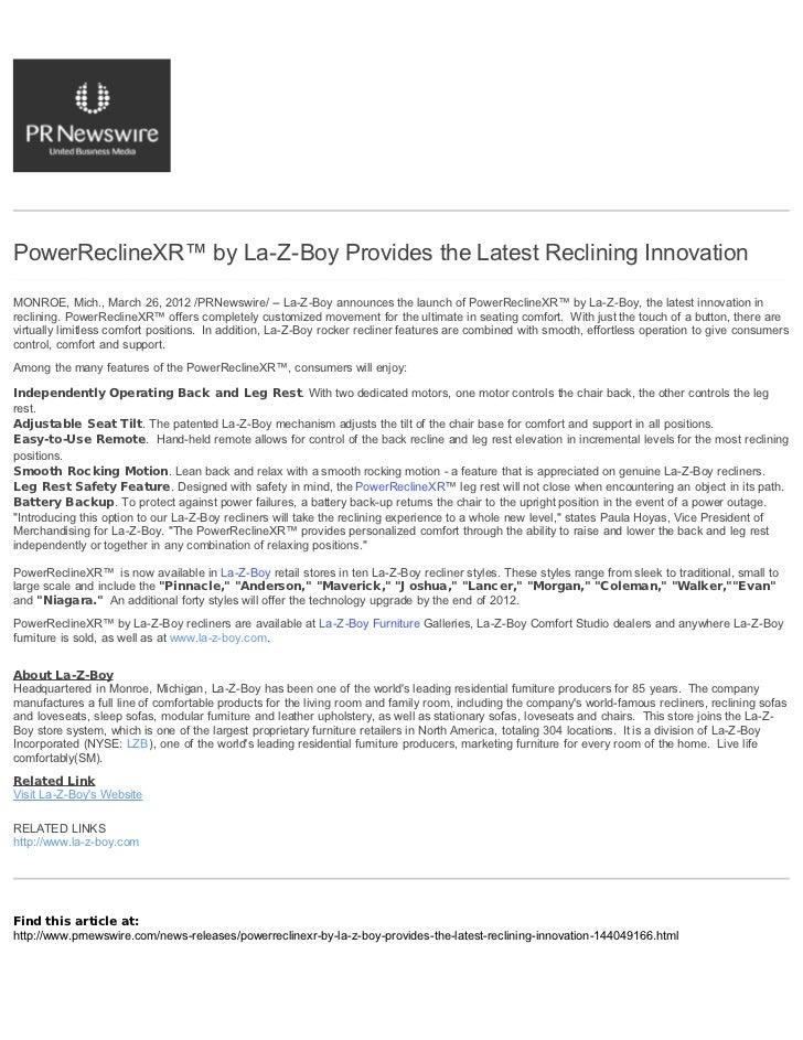PowerReclineXR™ by La-Z-Boy Provides the Latest Reclining InnovationMONROE, Mich., March 26, 2012 /PRNewswire/ -- La-Z-Boy...