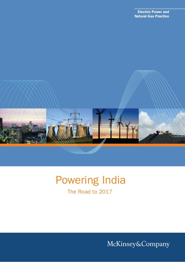 Electric Power and Natural Gas Practice  Powering India The Road to 2017