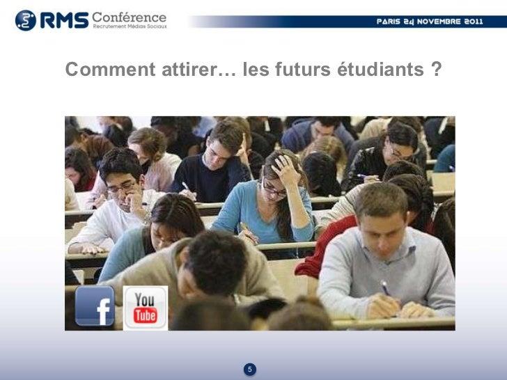 Comment attirer… les futurs étudiants ?                  6
