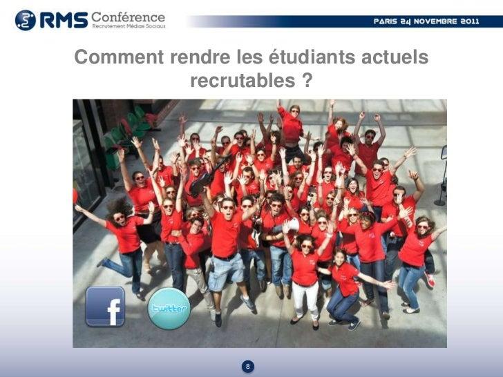 Comment rendre les étudiants actuels          recrutables ?                 9