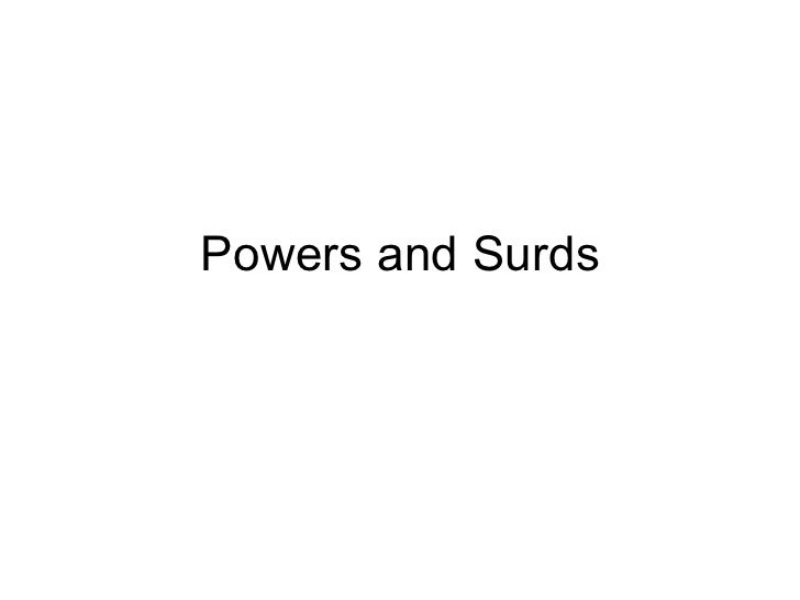 Powers and Surds