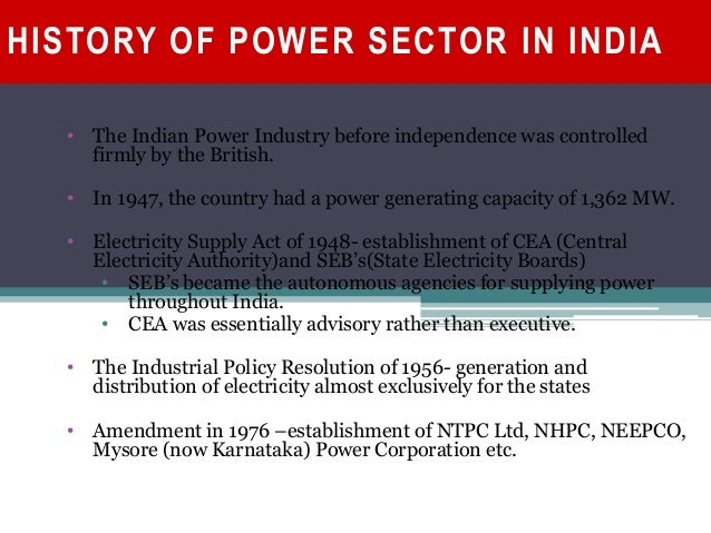 history of indian energy sector Duke energy's history began more than a century ago when james b duke led a group that built a system of lakes and dams along the catawba river to generate electricity that would drive the economic growth of the piedmont carolinas.