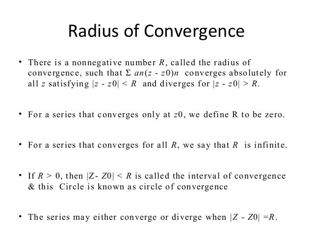 Power series convergence ,taylor & laurent's theorem