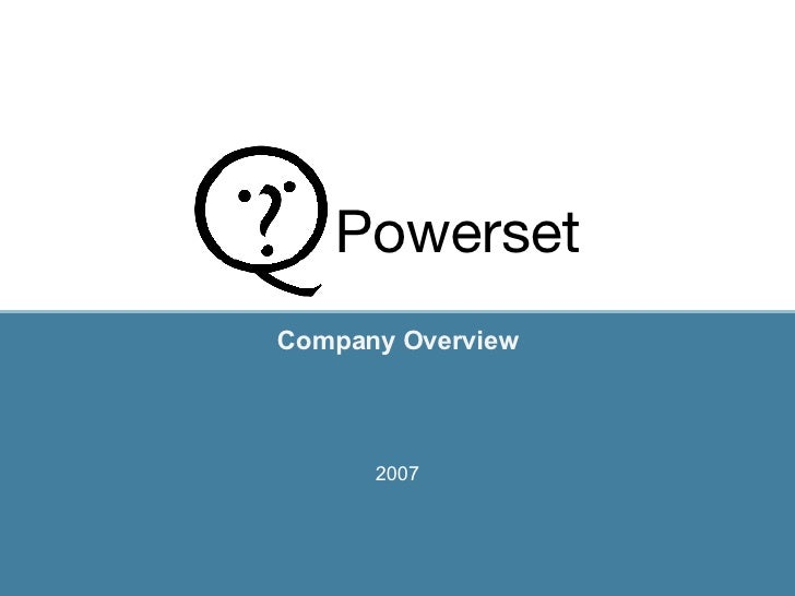 Company Overview 2007