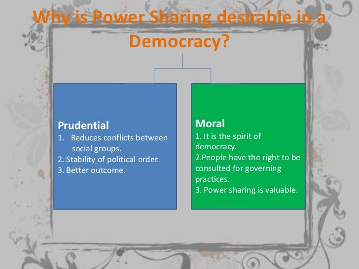 why power sharing is desirable in short
