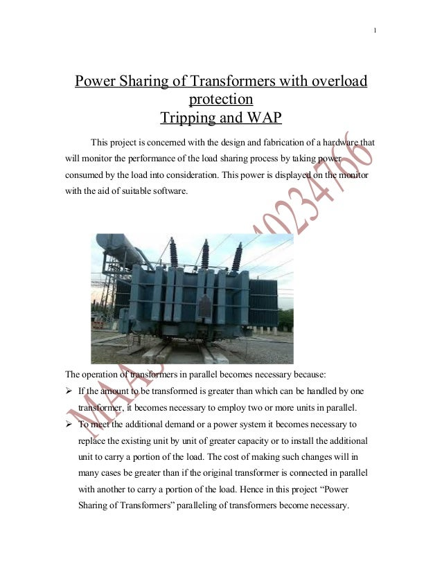 1  Power Sharing of Transformers with overload                   protection              Tripping and WAP       This proje...