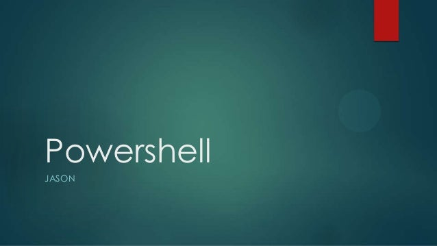 Powershell JASON