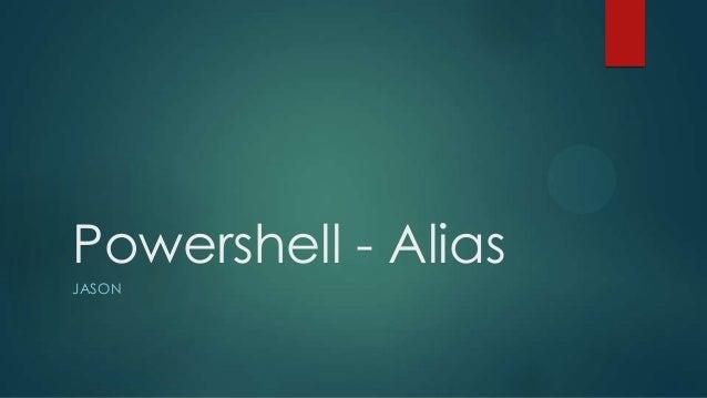 Powershell - Alias JASON