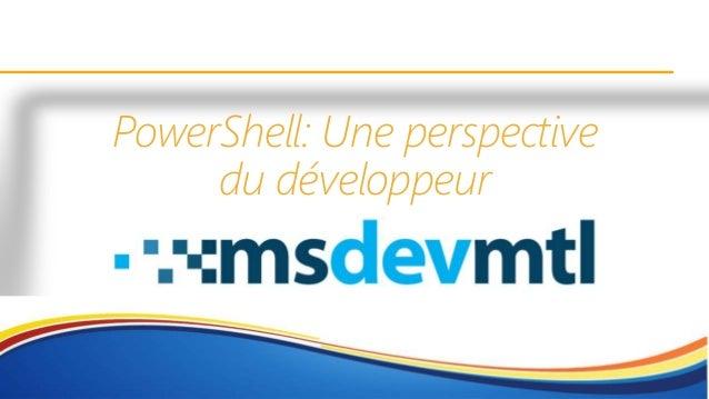 PowerShell: Une perspective du développeur