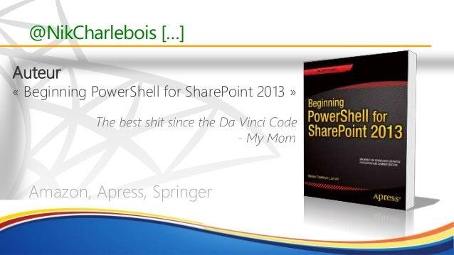 PowerShell - NIk Charlebois Slide 3