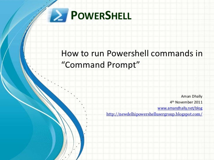 "POWERSHELLHow to run Powershell commands in""Command Prompt""                                                Aman Dhally    ..."
