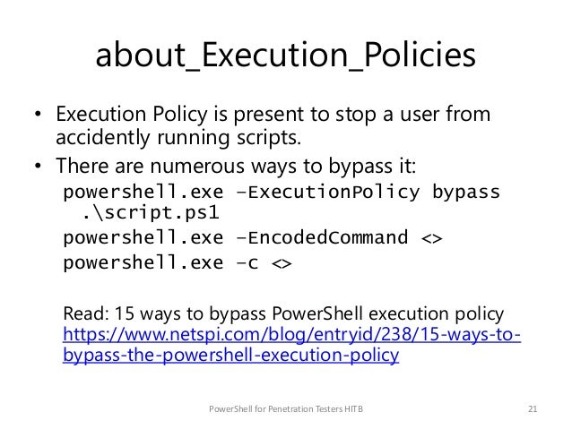 about_Execution_Policies • Execution Policy is present to stop a user from accidently running scripts. • There are numerou...