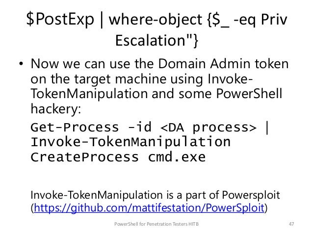 """$PostExp   where-object {$_ -eq Priv Escalation""""} • Now we can use the Domain Admin token on the target machine using Invo..."""