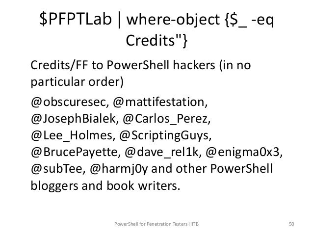 """$PFPTLab   where-object {$_ -eq Closing Remarks""""} • Bad guys are already using PowerShell, using it for security testing i..."""
