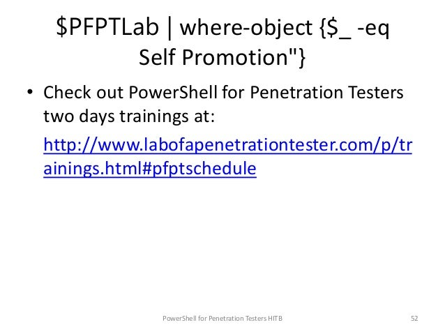 """$PFPTLab   where-object {$_ -eq Feedback""""} • Please fill the feedback form. • I am looking for contributors. • Nishang is ..."""