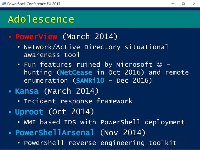 • PowerView (March 2014) • Network/Active Directory situational awareness tool • Fun features ruined by Microsoft  - hunt...