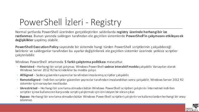 PowerShell İzleri- Registry NormalşartlardaPowerShell üzerindengerçekleştirilensaldırılardaregistry üzerindeherhang...