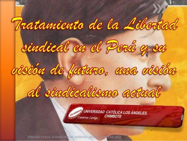 DERECHO V CICLO-ULADECH NOCHE-DERECHO LABORAL COLECTIVO 2012