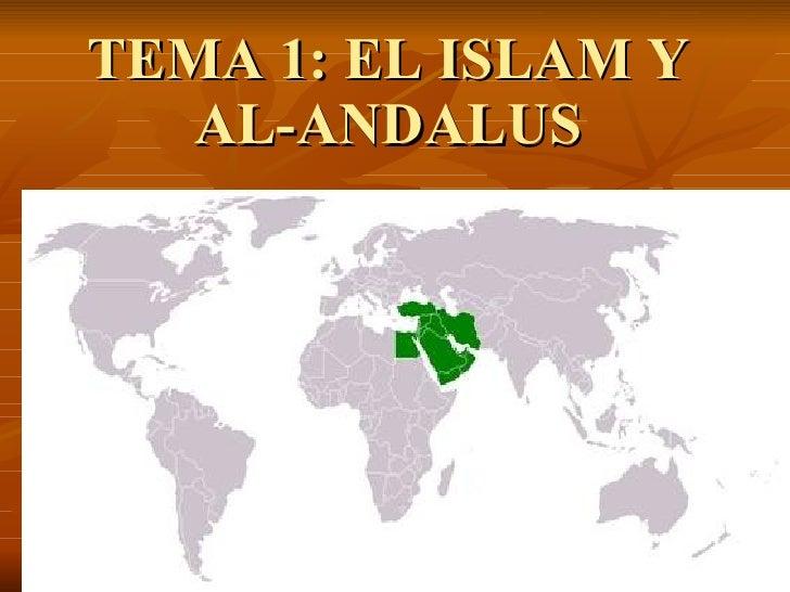 TEMA 1: EL ISLAM Y AL-ANDALUS