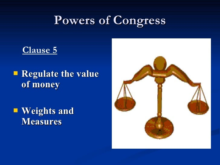 powers of congress Powers of congress expresses powers the five major powers allowed to congress are: to make rules and regulations set and collect taxes borrow money on the credit of the united states.