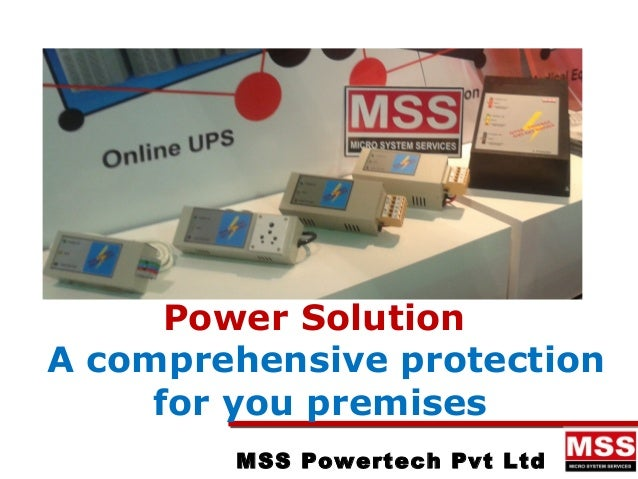 MSS Powertech Pvt Ltd Power Solution A comprehensive protection for you premises