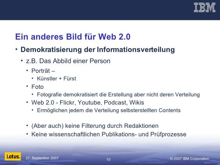Ein anderes Bild für Web 2.0 <ul><li>Demokratisierung der Informationsverteilung </li></ul><ul><ul><li>z.B. Das Abbild ein...