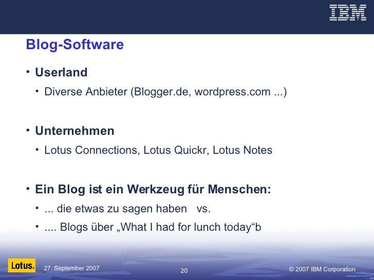 Blog-Software <ul><li>Userland </li></ul><ul><ul><li>Diverse Anbieter (Blogger.de, wordpress.com ...) </li></ul></ul><ul><...