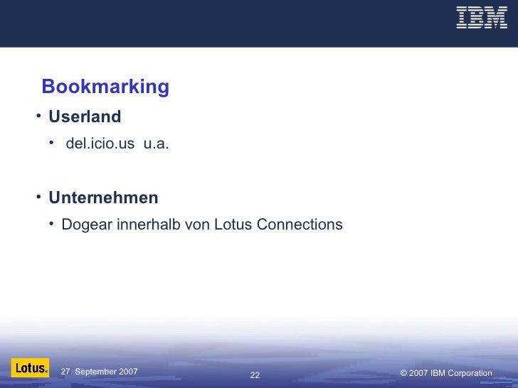 Bookmarking <ul><li>Userland </li></ul><ul><ul><li>del.icio.us  u.a. </li></ul></ul><ul><li>Unternehmen </li></ul><ul><ul>...