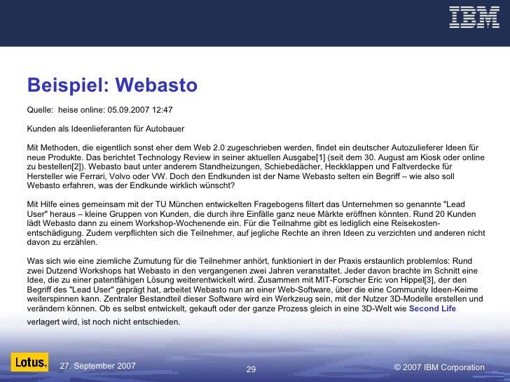 Beispiel: Webasto Quelle:  heise online: 05.09.2007 12:47  Kunden als Ideenlieferanten für Autobauer  Mit Methoden, die ei...