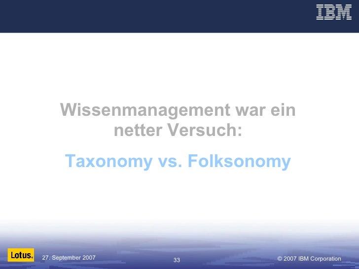 Wissenmanagement war ein netter Versuch: Taxonomy vs. Folksonomy