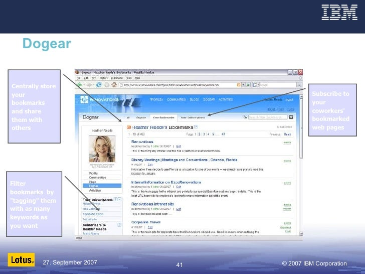 """Dogear Filter bookmarks  by """"tagging"""" them with as many keywords as you want Subscribe to your coworkers' bookma..."""