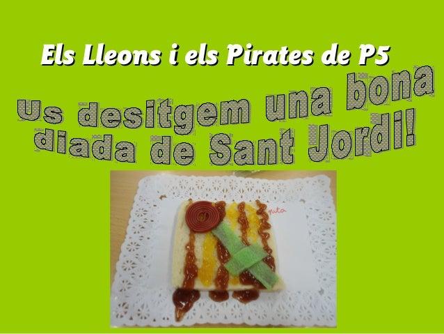 Els Lleons i els Pirates de P5