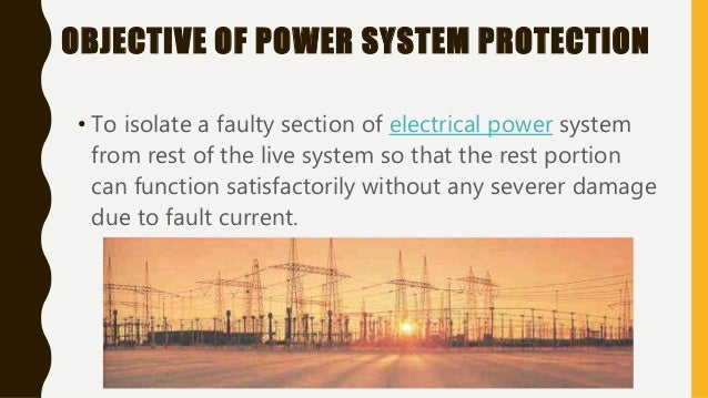 protection paradigms power system protection Project management for electric utility capital projects usually to improve the performance of projects and to improve organizational paradigms teaching in he has 27 years of experience in power delivery system planning, protection and control, maintenance, and substation design.