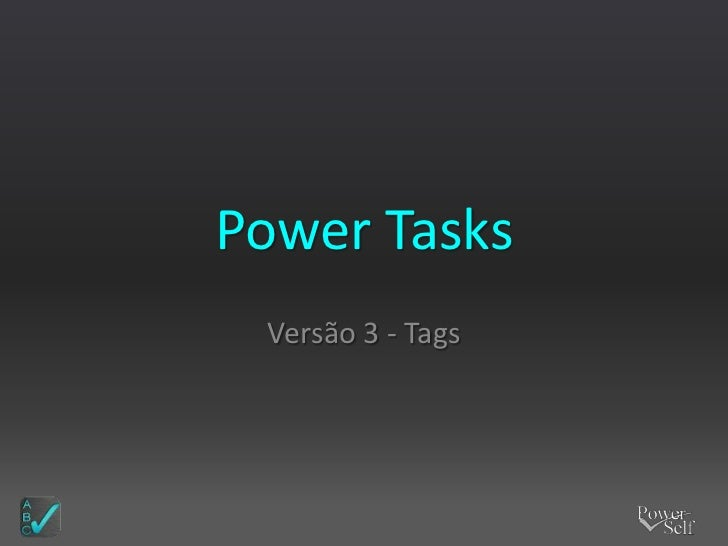 Power Tasks Versão 3 - Tags